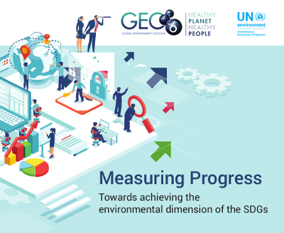 "Launch of the new UNEP assessment report ""Measuring Progress Towards achieving the environmental dimension of the SDGs"""